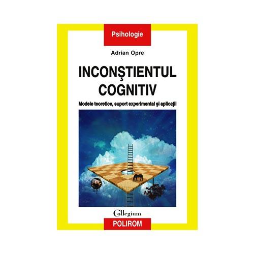 Inconștientul cognitiv: modele teoretice, suport ...